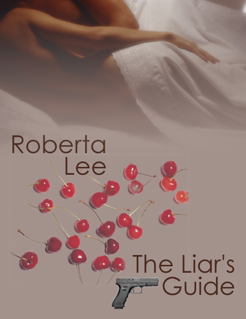 Roberta Lee - he Liar's Guide