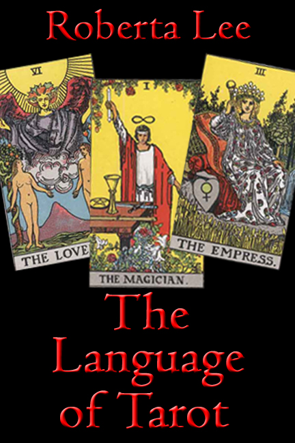 Roberta Lee - The Language of Tarot